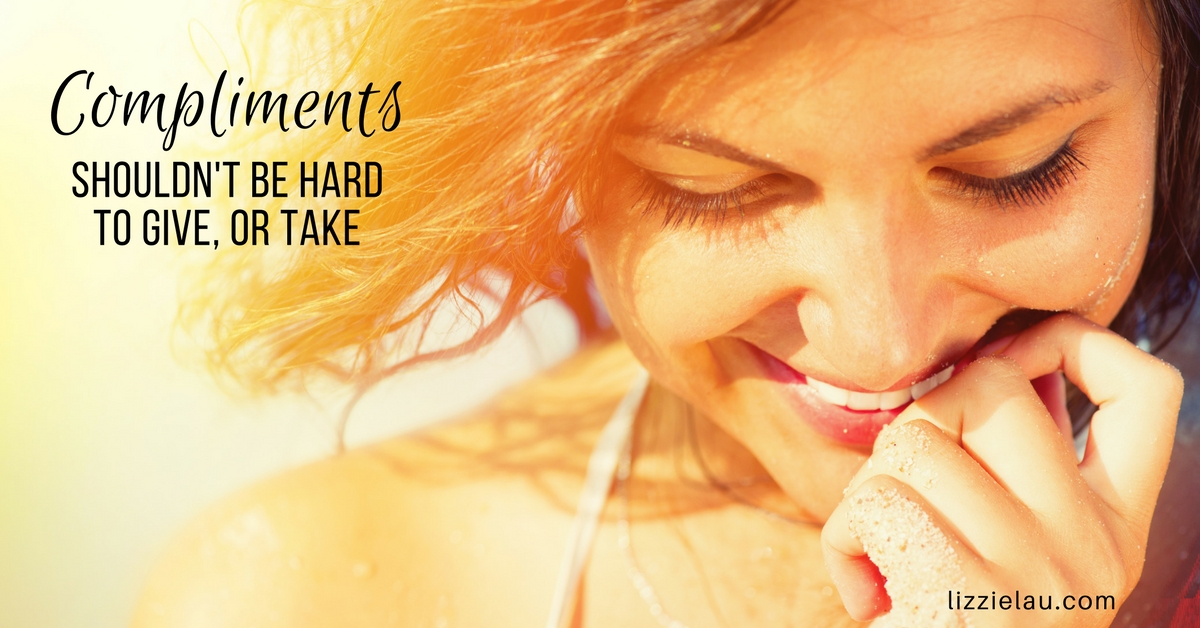 Compliments shouldn't be hard to give or take