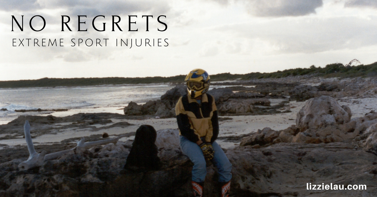 No regrets extreme sport injuries
