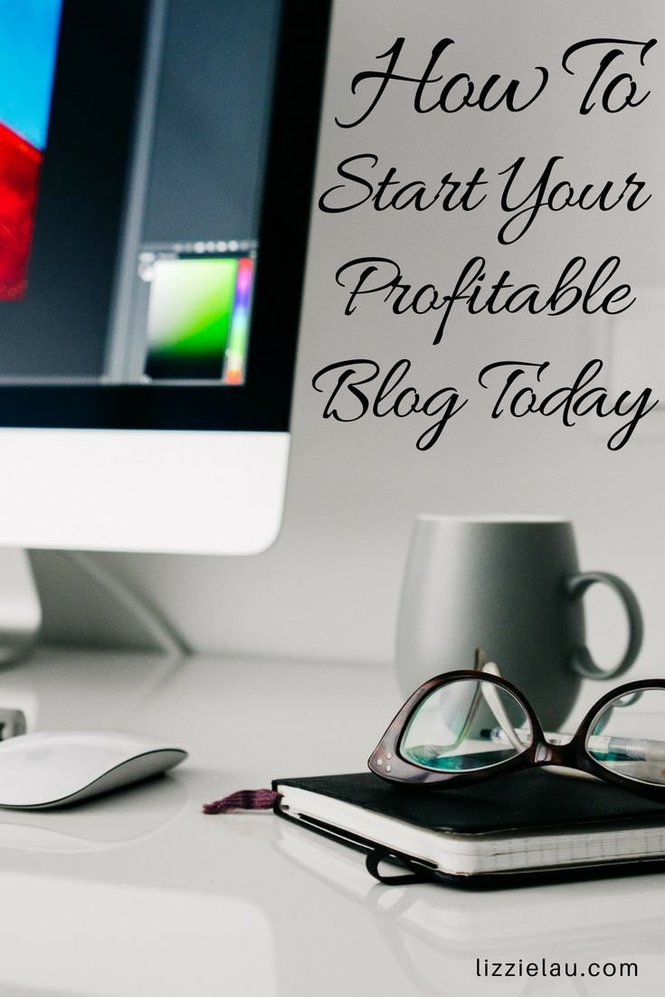 How to start your profitable blog today