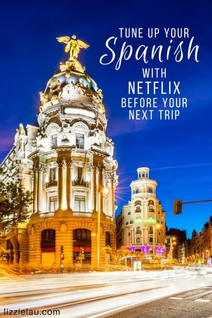 You can learn Spanish with Netflix and be entertained at the same time!  Yes, you can lay around and binge on a show, and feel good about it! #travel #Spanish