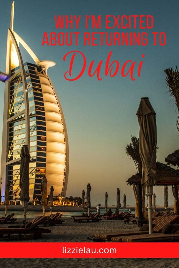 3 Reasons I Can\'t Wait To Return To Dubai
