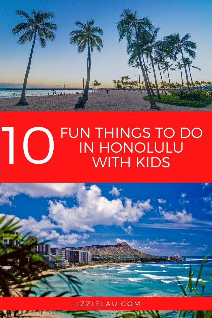 The Best Things To Do In Honolulu With Kids