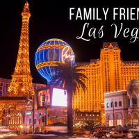 Family Friendly Las Vegas