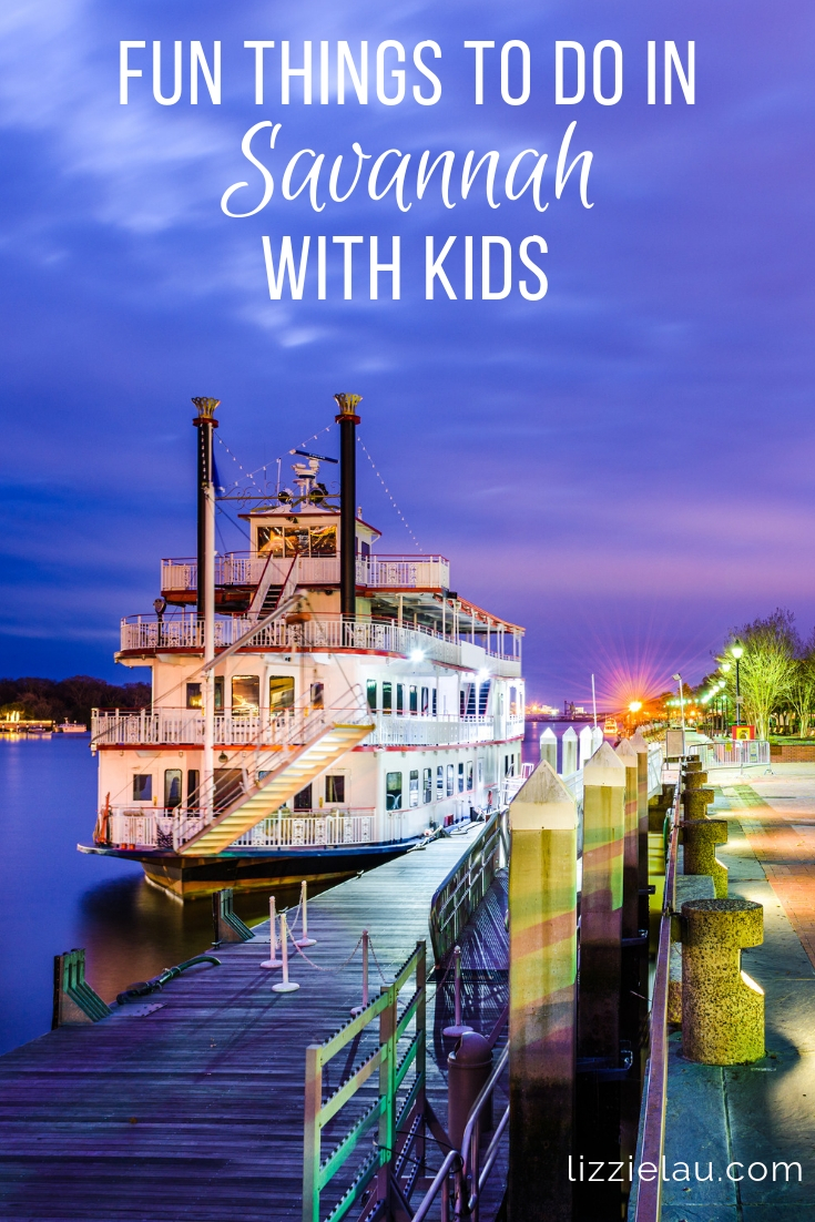 7 Fun Things To Do In Savannah With Kids