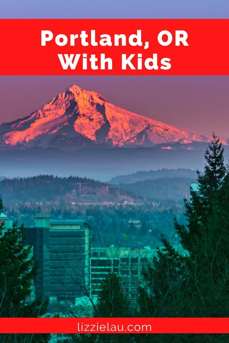 Visiting Portland, Oregon With Kids