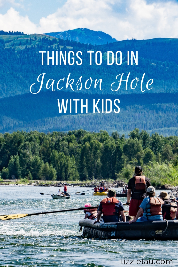 Things to do in Jackson Hole with kids