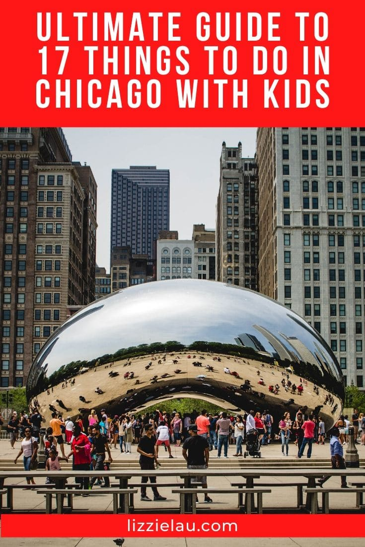 17 Things to Do in Chicago with Kids