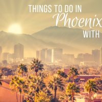 Why You Should Visit Phoenix With Kids
