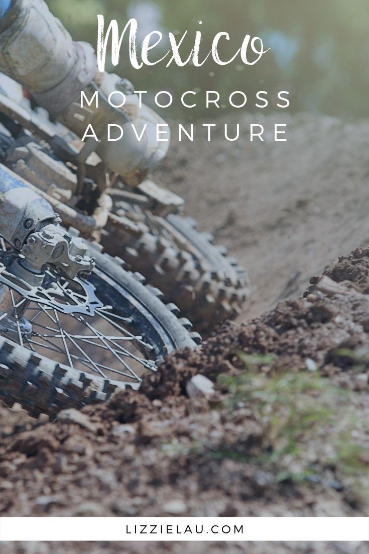 A Mexico Motocross Adventure