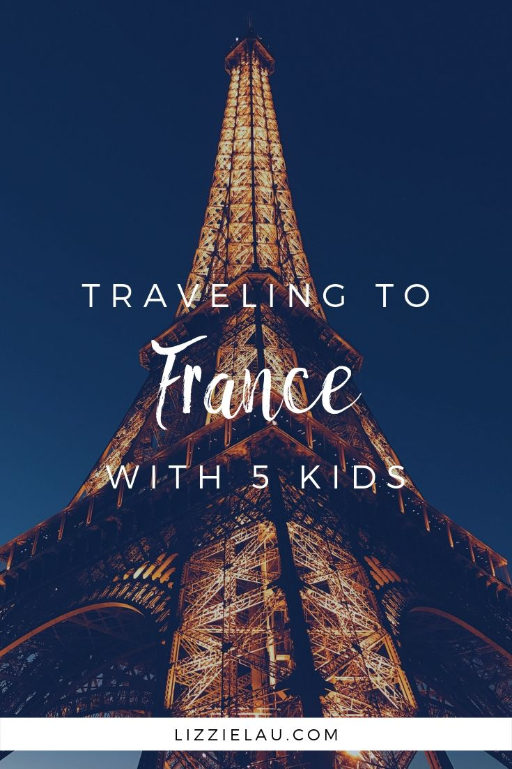 Traveling to France with 5 Kids