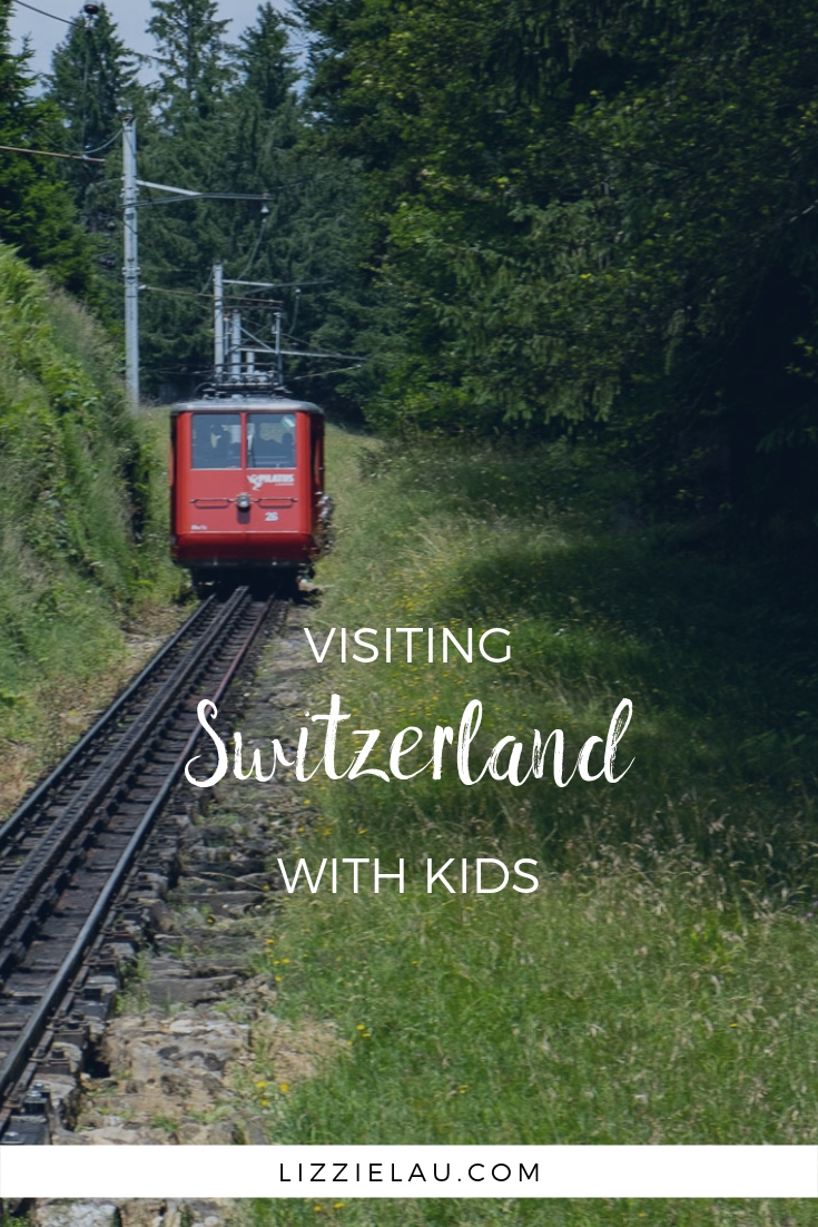 Visiting Switzerland With Kids