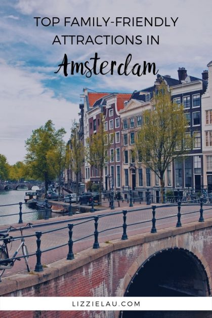 Amsterdam offers activities and sightseeing for all ages. Here are my picks for the top 6 family-friendly attractions in Amsterdam. #familytravel #Amsterdam #Netherlands