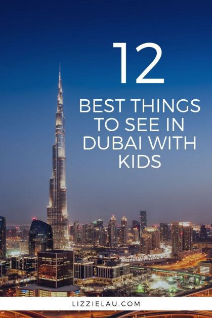 To help prepare your itinerary, here are 12 top things to entertain and engage the whole family during your visit to Dubai with kids. #travel #familytravel #Dubai UAE