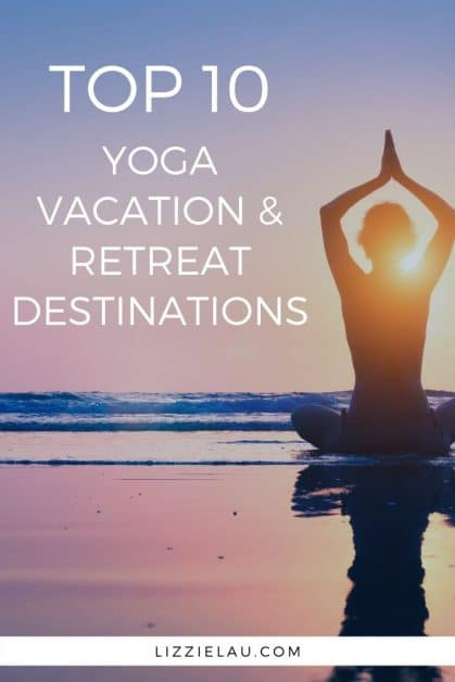 Planning your next vacation and  want to try something new? Consider visiting one of the best yoga destinations for your first yoga vacation! #yoga #travel