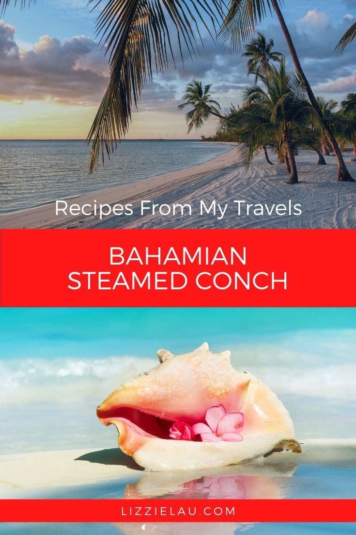 Steamed Conch in The Bahamas