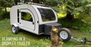 Glamping in a Droplet Trailer