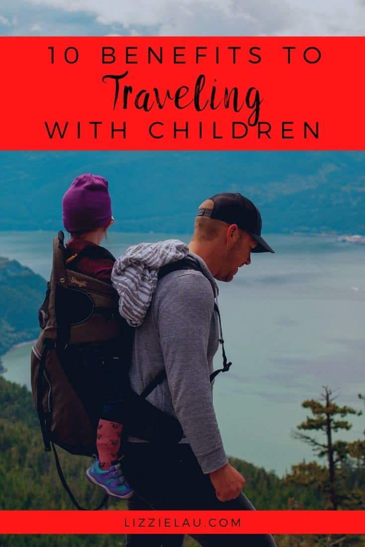 10 Benefits to Traveling with Children
