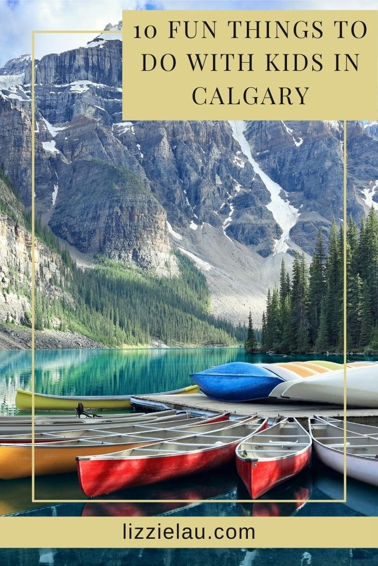 10 Fun Things to do with Kids in Calgary