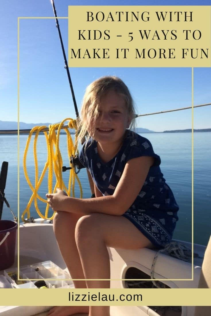 Boating With Kids - 5 Ways To Make It More Fun